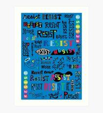 Resist Them blue Art Print