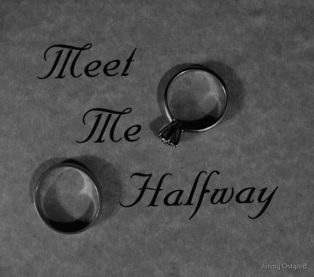 Meet Me Halfway by Jimmy Ostgard