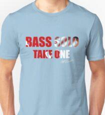 Bass Solo, Take One KEA  Unisex T-Shirt