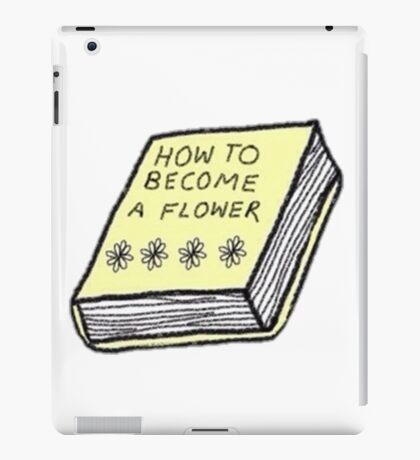how to become a flower iPad Case/Skin