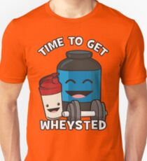 Time To Get Wheysted Unisex T-Shirt
