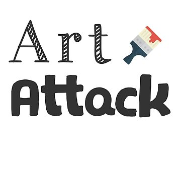 Art Attack by bobbigmac