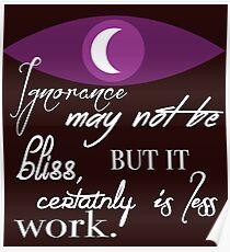 Ignorance May Not Be Bliss Poster