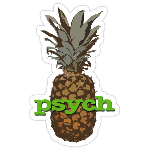 Quot Psych Pineapple Quot Stickers By Keeters23 Redbubble