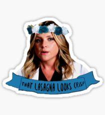 Arizona Robbins \ that lasagna looks crisp Sticker