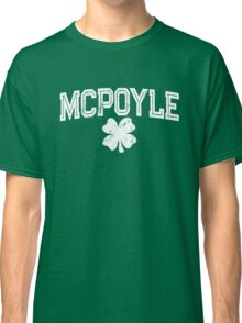 St. Paddy's Day - Mcpoyle Classic T-Shirt