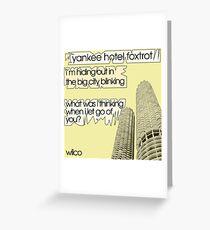 Wilco - Yankee Hotel Foxtrot lyrics Greeting Card