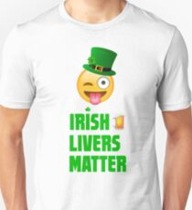 Irish Livers (Lives) Matter Unisex T-Shirt
