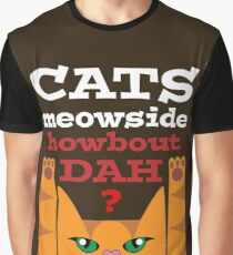 Cats Meowside (white) - Cash Me Outside Graphic T-Shirt
