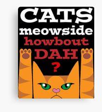 Cats Meowside (white) - Cash Me Outside Canvas Print
