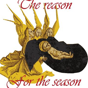 Baby Jesus: The Reason for the Season by ssddesigns