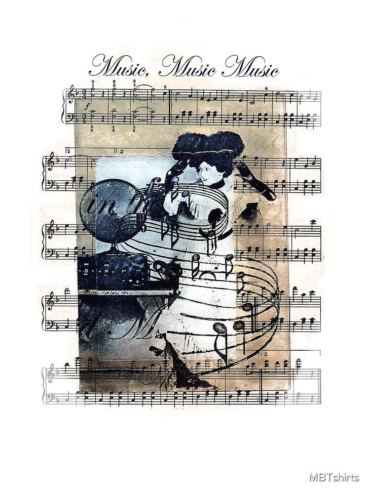 Music Music Music by MBTshirts