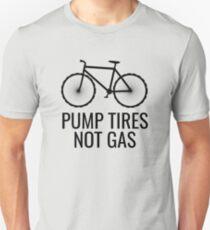 Pump Tires Not Gas Funny Cycling Biking T Shirt  Unisex T-Shirt