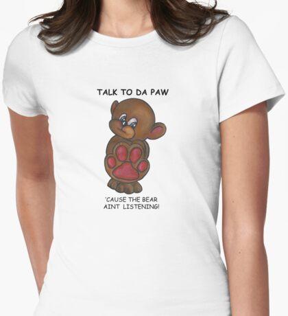 Talk to Da Paw T-Shirt