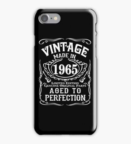Vintage Made in 1965 Limited edition Genuine original parts Aged to perfection iPhone Case/Skin