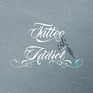 Tattoo Addict by Paulo Capdeville