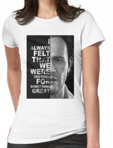 Sam's Quote Womens Fitted T-Shirt