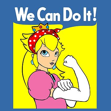 Princess Peach Can Do It by UnionTee