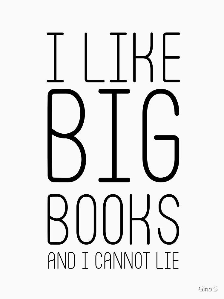 I Like Big Books and I Cannot Lie  by getthread