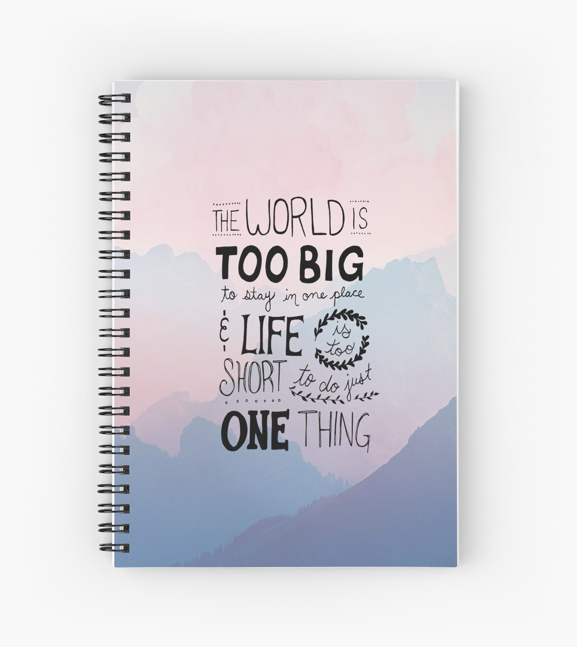 Travel Quotes Handwritten Life Is Too Short Spiral Notebooks By