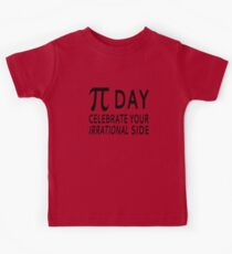 Pi Day - Celebrate Your Irrational Side Kids Clothes