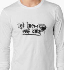 let them eat cake Long Sleeve T-Shirt