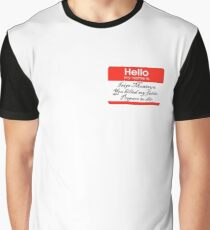 Hello. My name is Inigo Montoya Graphic T-Shirt