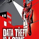 DATA THEFT IS A CRIME by wonder-webb