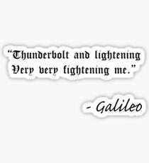 Funny Fake Galileo Quote Sticker