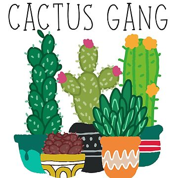 Cactus Gang by gerby