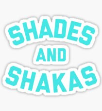 Shaka and Shades stickers Sticker