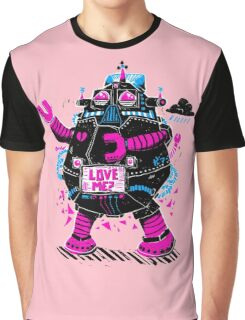 Robot Needs Love  Too Graphic T-Shirt