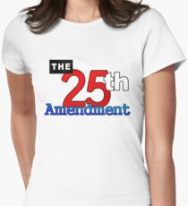 The 25th Amendment US Constitution Womens Fitted T-Shirt