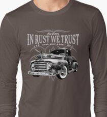 In Rust We Trust - Truck Long Sleeve T-Shirt