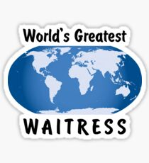 World's Greatest Waitress Sticker