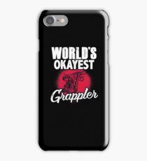 World's Okayest Grappler iPhone Case/Skin