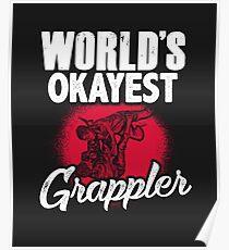 World's Okayest Grappler Poster