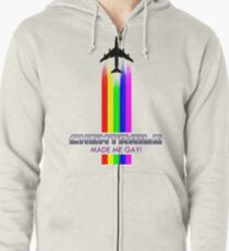Chemtrails Made Me Gay! Zipped Hoodie