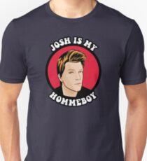 Josh is my Hommeboy T-Shirt