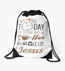 Alles, was ich heute brauche, ist ein bisschen Kaffee und ganz viel Jesus Turnbeutel