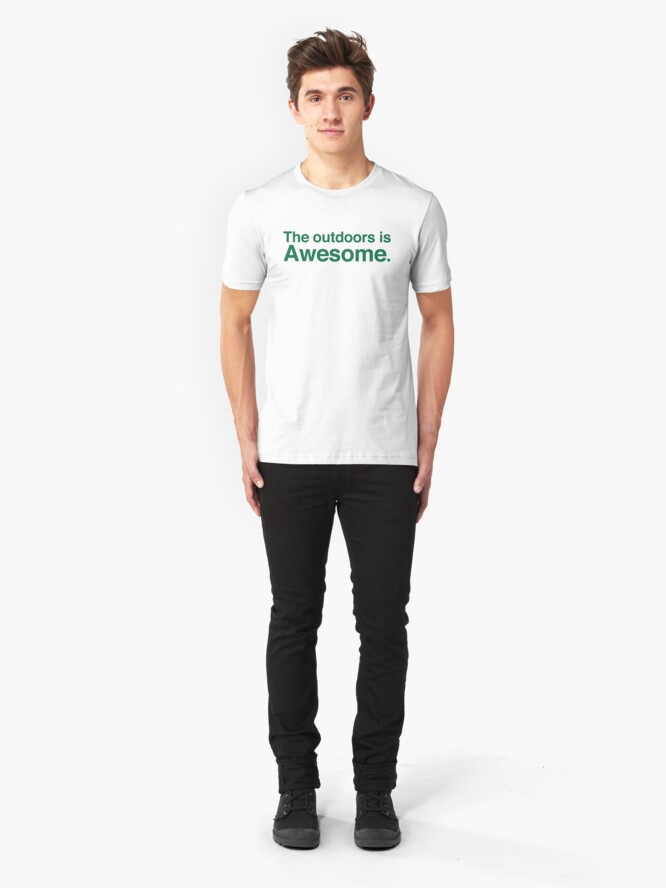Alternate view of The outdoors are awesome Slim Fit T-Shirt