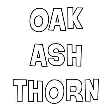 Oak, Ash and Thorn by procrest