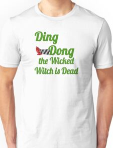 Ding Dong! The Wicked Witch Is Dead Wizard of Oz Unisex T-Shirt