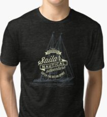 True mariner – nautical adventure Tri-blend T-Shirt