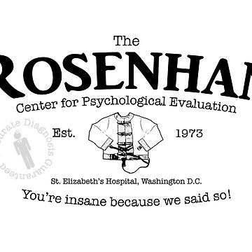 The Rosenhan Center for Psychological Evaluation  by siege103