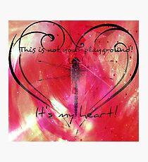 It's my heart! Photographic Print
