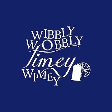 Wibbly Wobbly Timey Wimey - Version Blue by rosescreation