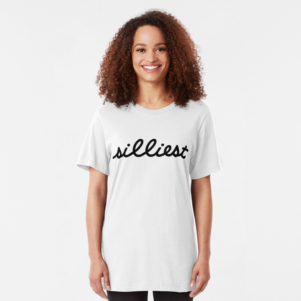 silliest (black) Slim Fit T-Shirt