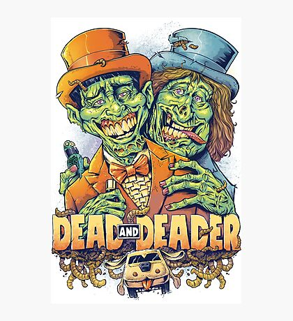 Dead and Deader Photographic Print