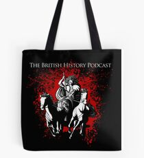The British History Podcast ft. Boudicca Tote Bag